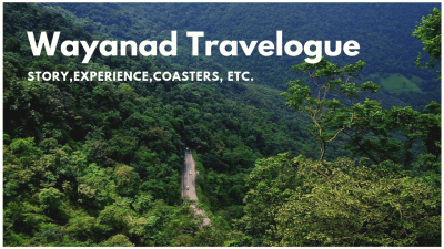 Bangalore to Wayanad Travelogue